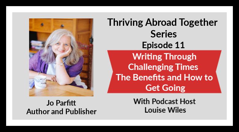 Jo Parfitt on Thriving Abroad