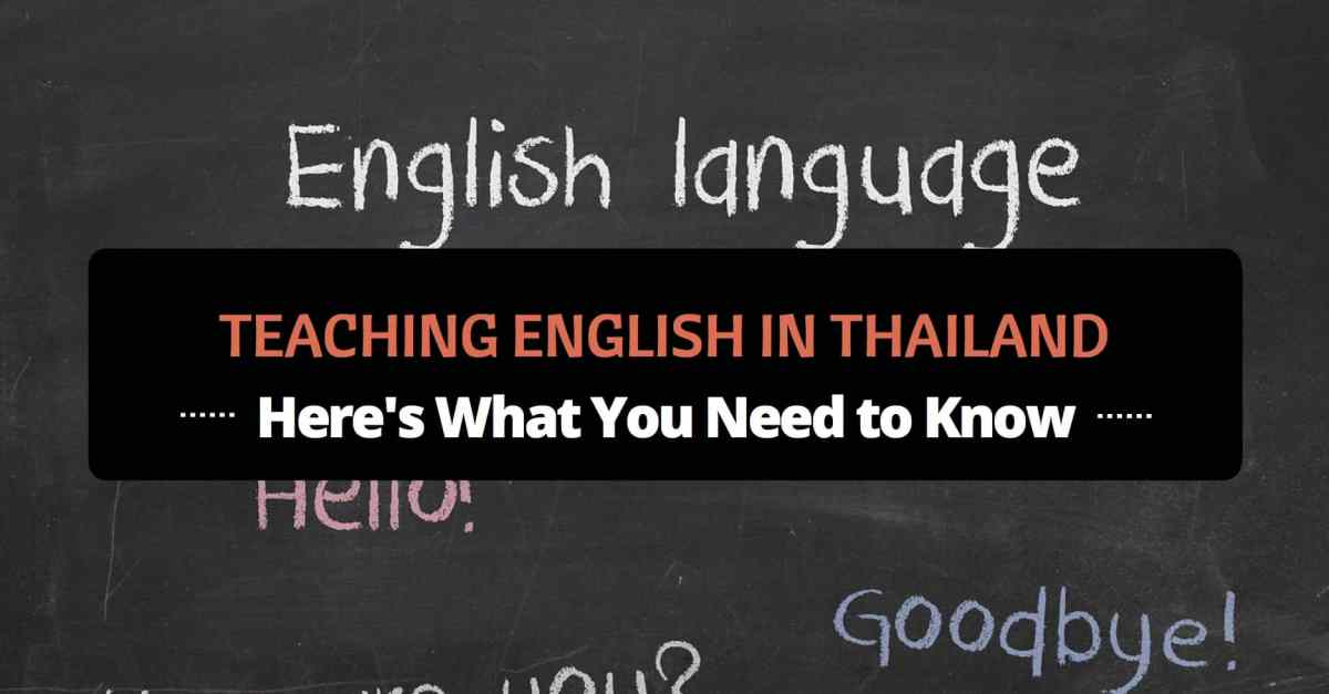 Teaching English In Thailand Here S What You Need To Know