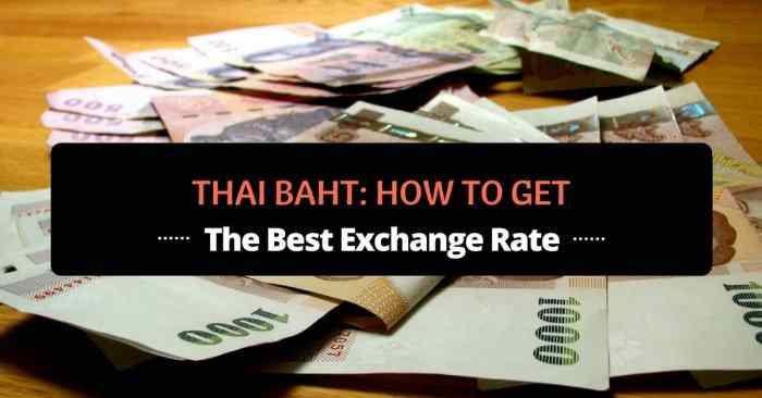thai baht how to get the best exchange rate