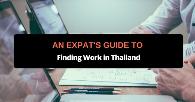 an expats guide to finding work in thailand