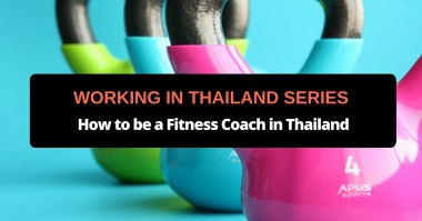 How to be a Fitness Coach in Thailand