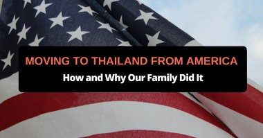 moving to thailand from america