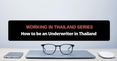 underwriter in thailand