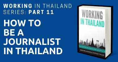 working in thailand journalist