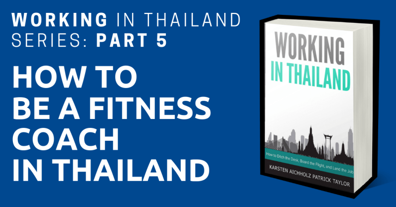 working in thailand personal trainer