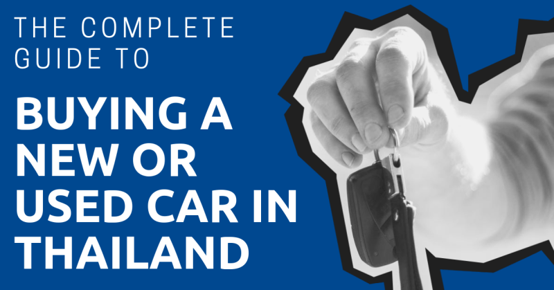 Buying a Car in Thailand: What You Need to Know