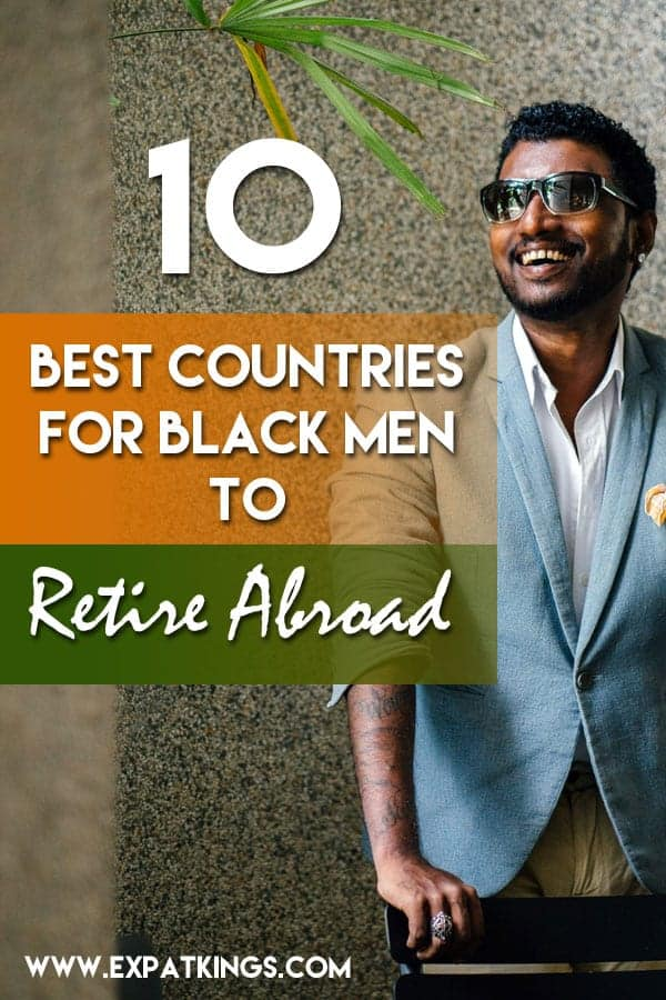 Best Countries for Black Men to Retire Abroad