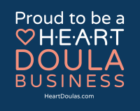 Proud to be a H.E.A.R.T. DOULA business