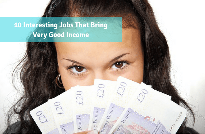 interesting job list with good payment income