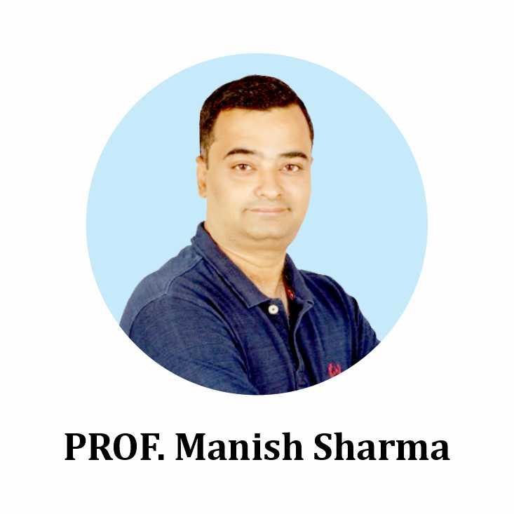 PROF. Manish Sharma