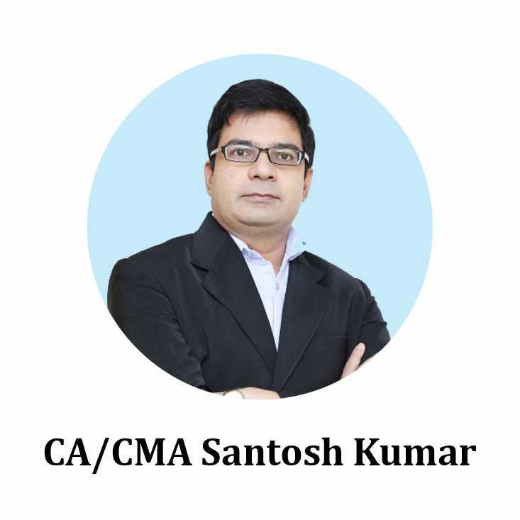 CA/CMA Santosh Kumar