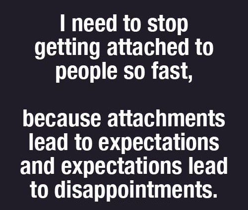 Don't Be So Attached