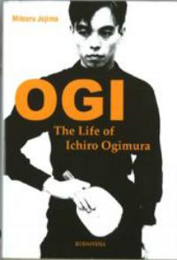 Ogi - The Life of Ichiro Ogimura