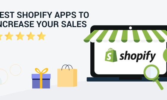 best shopify apps to increase your sales