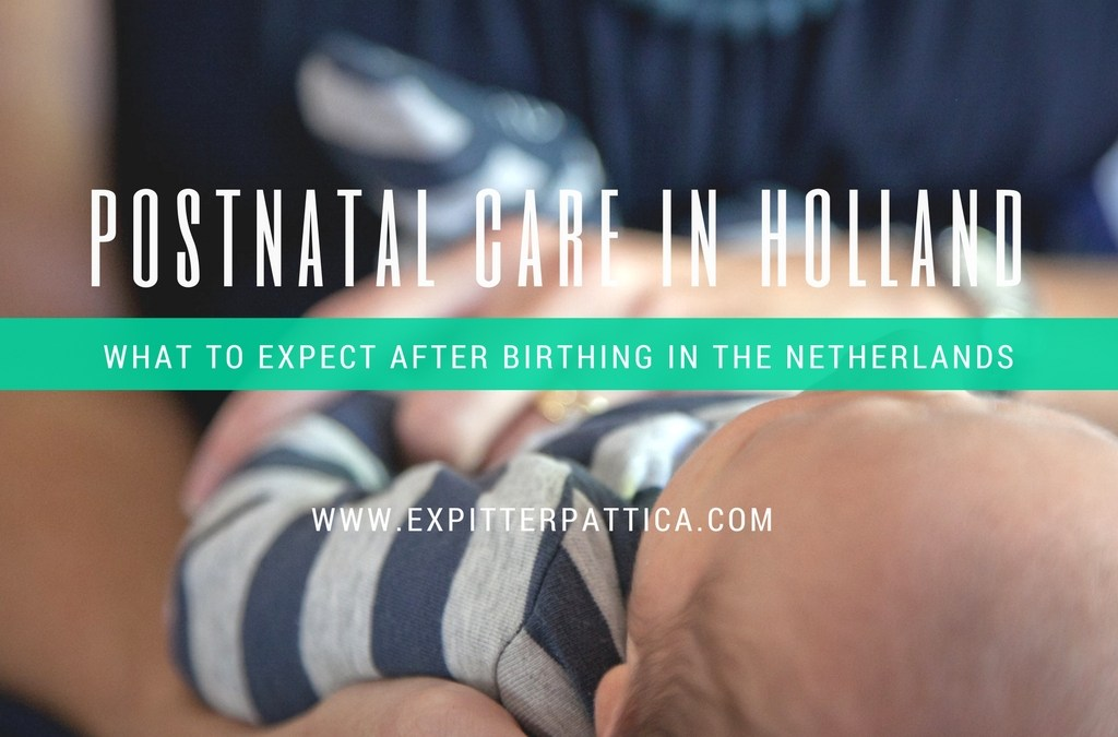 Postnatal Care in The Netherlands
