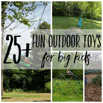 25+ outdoor toys for big kids