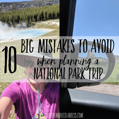 Visiting national parks – top 10 planning mistakes to avoid!