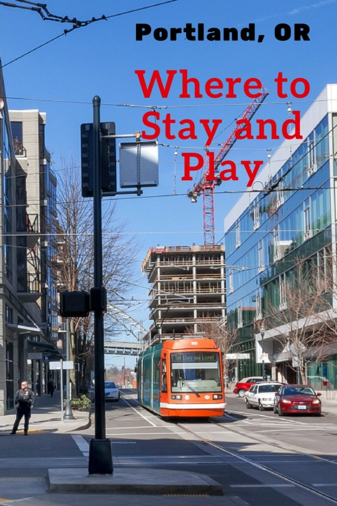 Where to Stay and Play in Portland