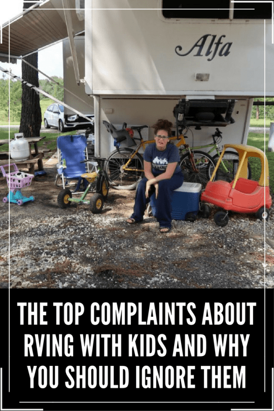 Let's talk about RVing with kids - Top complains and why you should ignore them!