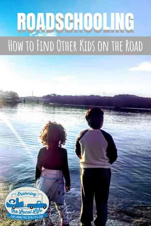New to Roadschooling? Wondering how to make sure your Roadschooler is spending enough time around other kids? Find out how to find them while on the road. #rvlife #rvlifewithkids #homeschooling
