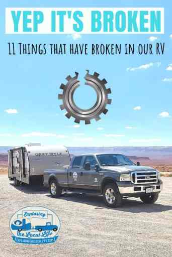 Neverending Maintenance is a Fun Fact of RV Life. We provide a list of 11 things that have broken in our RV. #RVlife #DIY #FulltimeRVing
