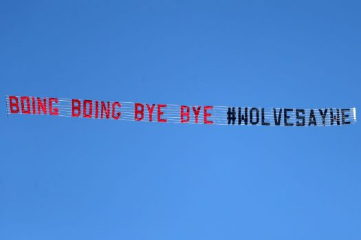 'Boing boing bye bye': Wolves fans fly banner over The ...