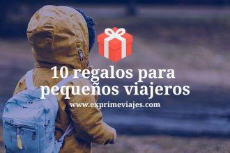 10 regalos para pequeños viajeros