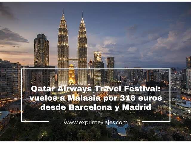 malasia-vuelos-316-euros-qatar-airways-travel-festival