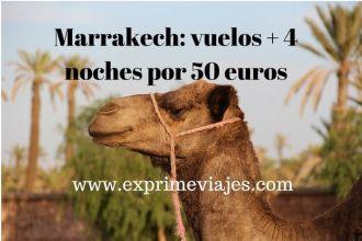 marrakech vuelos + 4 noches por 50 euros