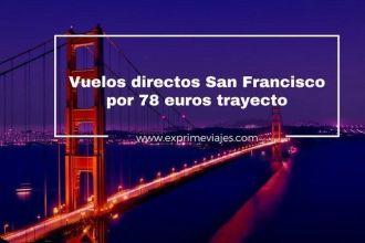 san-francisco-tarifa-error-vuelos-78-euros
