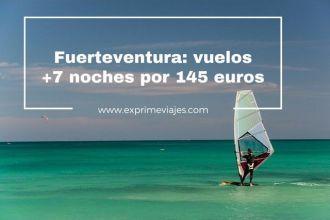 fuerteventura-vuelos-7-noches-145-euros