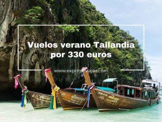 tailandia verano vuelos 330 euros