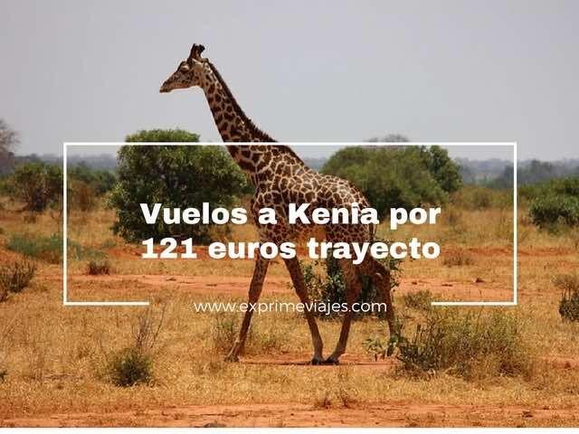 ¡CHOLLO! VUELOS A KENIA POR 121EUROS TRAYECTO