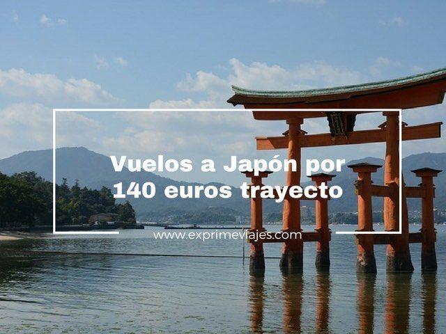japon vuelos 140 euros trayecto