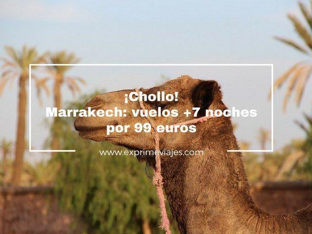 marrakech vuelos 7 noches 99 euros