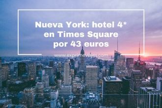 nueva york hotel 4 estrellas 43 euros times square