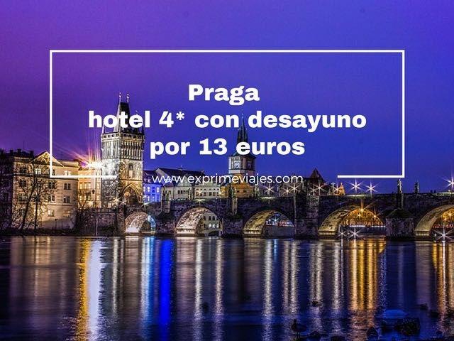 ¡ALERTA! HOTEL 4* EN PRAGA CON DESAYUNO POR 13EUROS