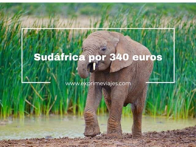 VUELOS BARATOS A SUDÁFRICA POR 340EUROS
