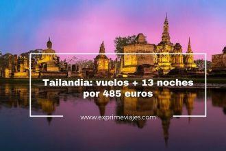 tailandia vuelos 13 noches 485 euros