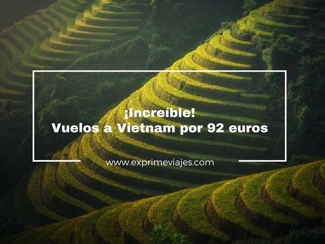 ¡INCREÍBLE! VUELOS A VIETNAM POR 92EUROS (SÓLO IDA) DESDE POLONIA