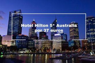 hotel hilton 5* australia 37 euros