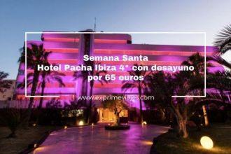 semana santa hotel pacha ibiza