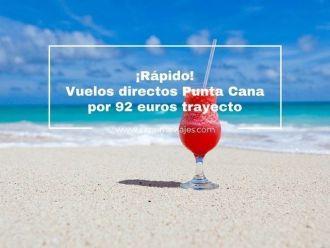 punta cana vuelos directos 92 euros tarifa error