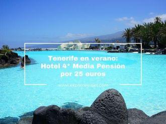 tenerife verano media pensión hotel 4* 25 euros