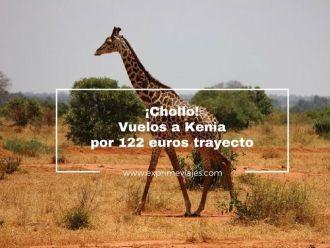 chollo vuelos kenia 122 euros trayecto