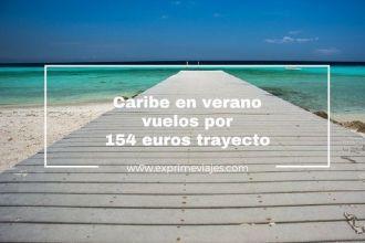 caribe verano por 154 euros