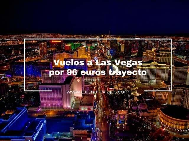 las vegas por 96 euros