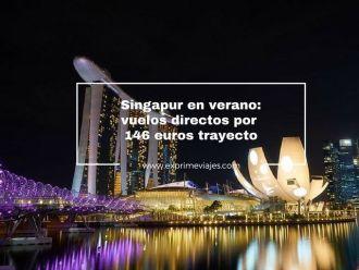 singapur verano vuelos directos 146 euros trayecto
