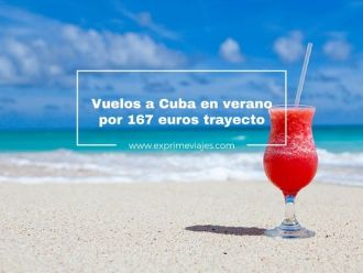 cuba vuelos verano 167 euros trayecto