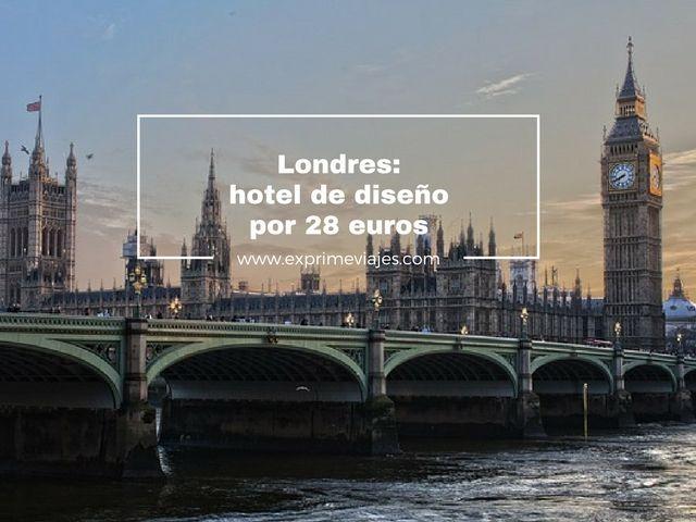 HOTEL DE DISEÑO EN LONDRES POR 28EUROS